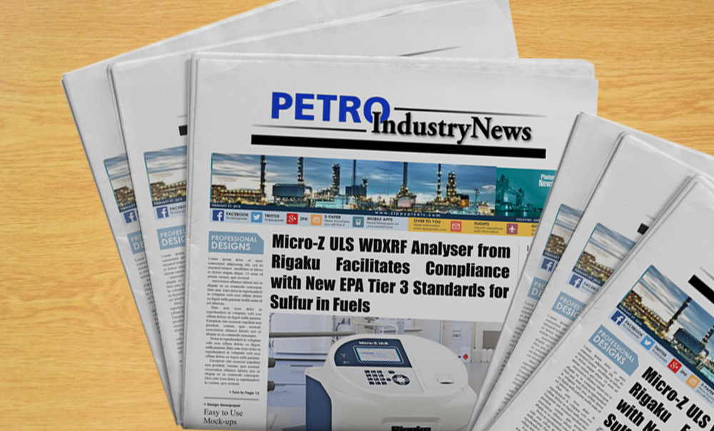IN THE NEWS: PIN highlights Rigaku's Micro Z Analyzer as facilitating compliance with EPA's Tier 3 Standards for Sulfur in Fuels